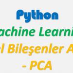 Makine Öğrenmesi Veri bilim temel bileşenler analizi