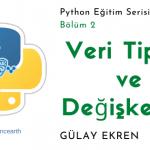 Python dersleri ile veri tipleri ve değişkenleri öğrenin
