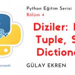 Python dersleri ile Diziler: List, set, tuple, dictionary öğrenin