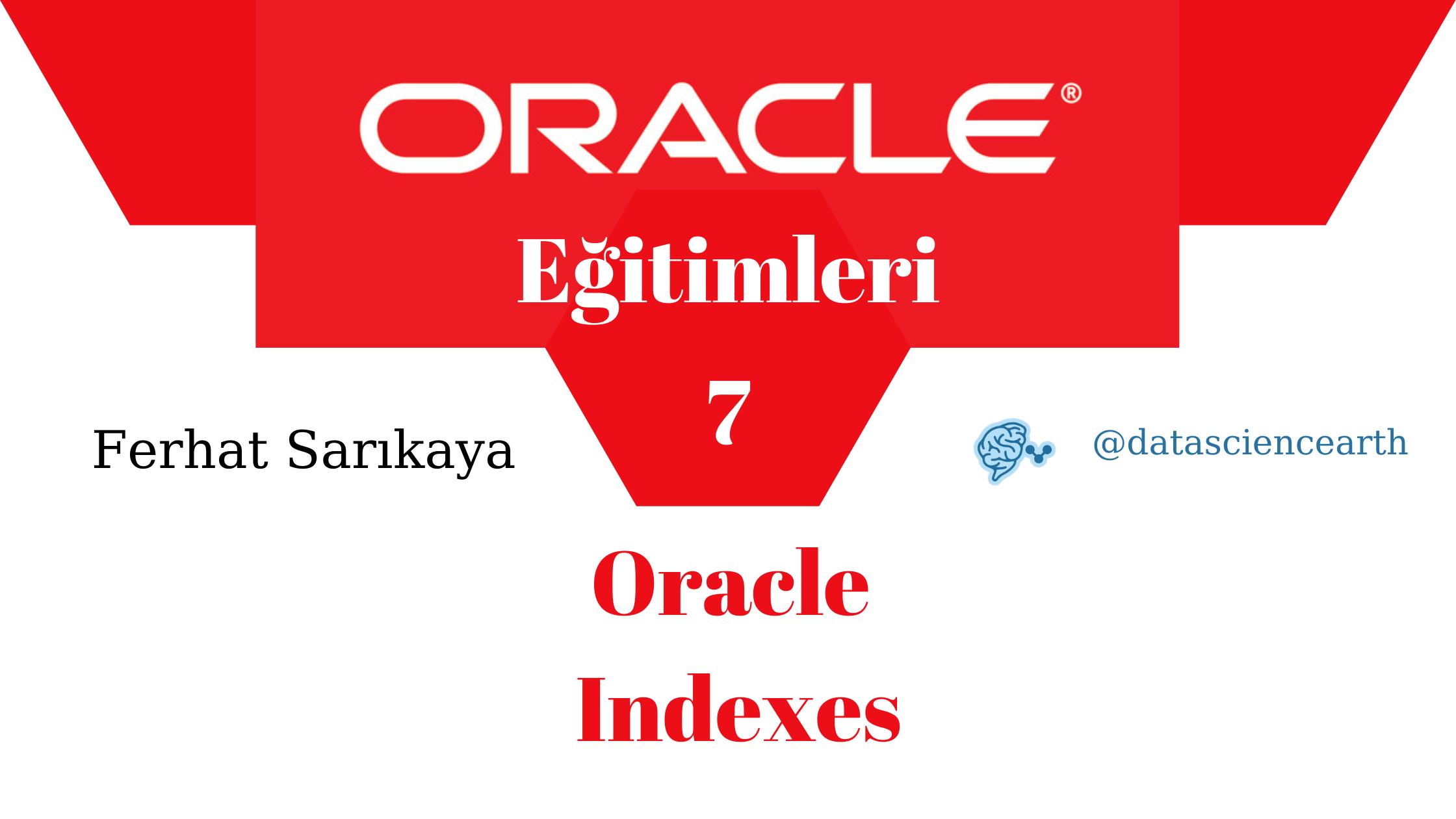 Oracle Eğitimleri - Oracle indeksleri